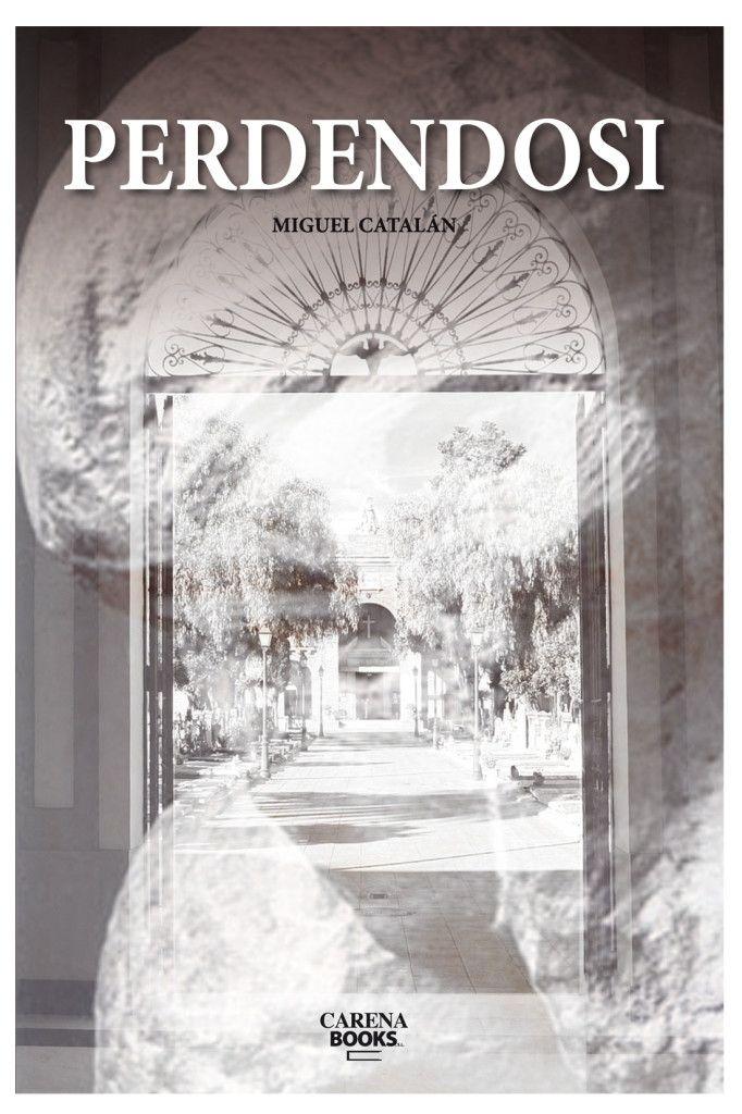 Perdendosi-novela-miguel-catalan-ceu-uch