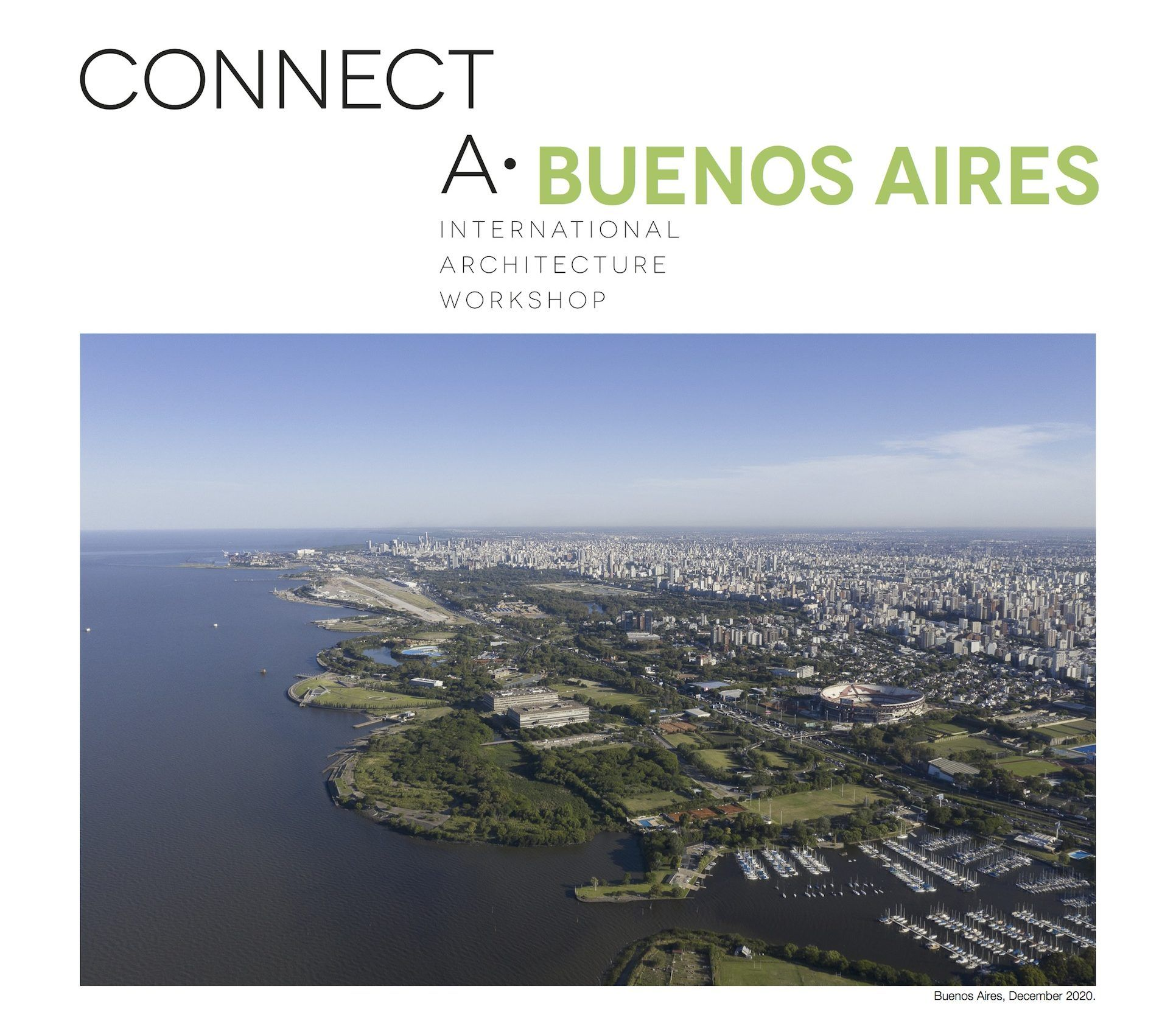 Cartel del workshop internacional ConnectA, que la CEU UCH dedica este año a la ciudad de Buenos Aires, con la participación de arquitectos argentinos de reconocido prestigio internacional.